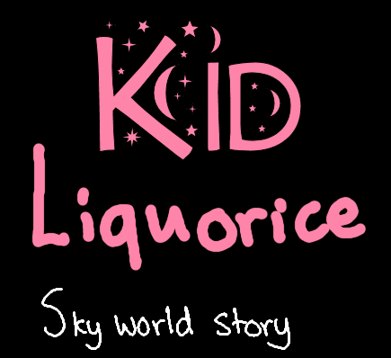 Kid Liquorice - Sky World Story